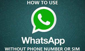 How to Use WhatsApp without Phone Number,SIM card | Android/iPhone