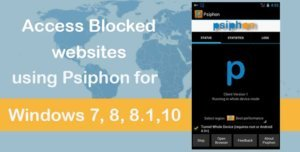 access-blocked-websites-psiphon-3-apk-for-windows-pc-laptop psiphon for pc