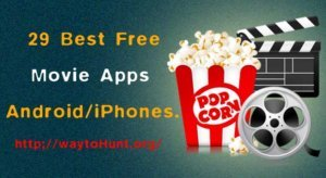 Best Free Movie Apps for Android and iOS – 2018