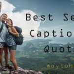 Best, Cool, Funny Selfie Captions and Selfie Quotes for a Perfect Selfie
