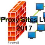 Best Free Proxy Sites List (Fast & Secure) that you will ever need in 2018