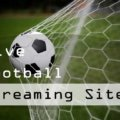Top 10 Free Football Streaming sites list 2017